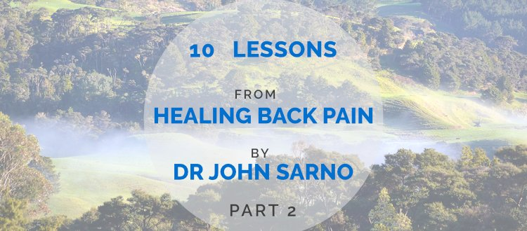 10 Chronic Pain Lessons from Dr John Sarno