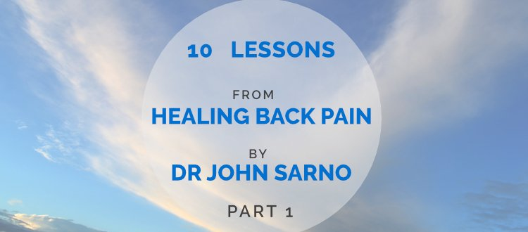 10 Chronic Pain Lessons from Healing Back Pain